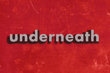 underneath: underneath vector word on red concrete wall