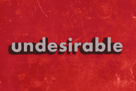 undesirable: undesirable vector word on red concrete wall Illustration