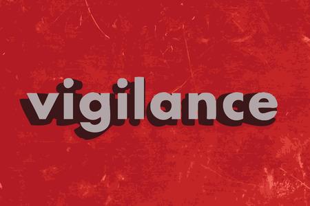 vigilance: vigilance vector word on red concrete wall