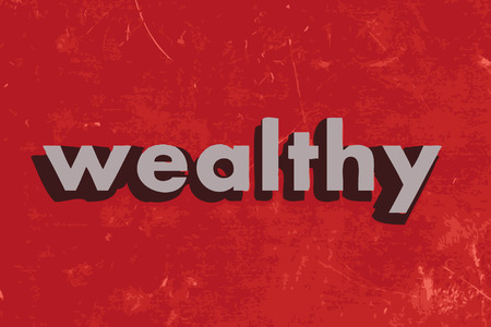 wealthy: wealthy vector word on red concrete wall
