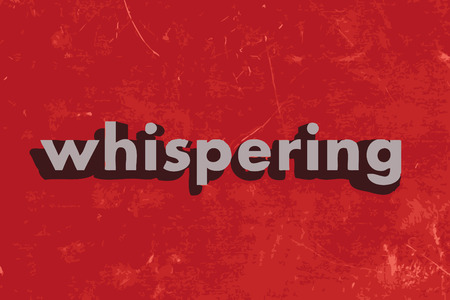 whispering: whispering vector word on red concrete wall Illustration