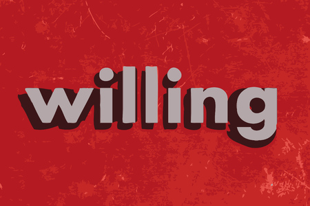 willing: willing vector word on red concrete wall