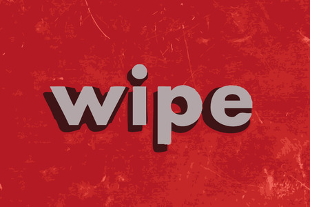 wipe: wipe vector word on red concrete wall Illustration
