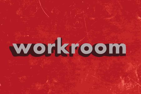 workroom: workroom vector word on red concrete wall
