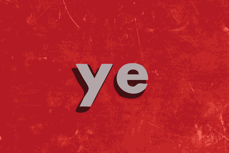 ye: ye vector word on red concrete wall