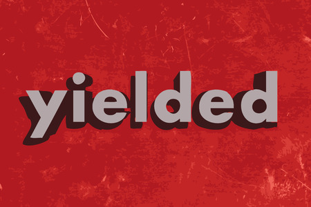 yielded: yielded vector word on red concrete wall