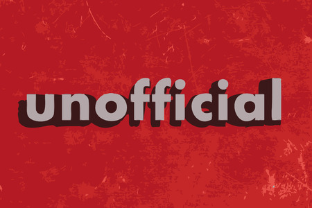 unofficial: unofficial vector word on red concrete wall Illustration