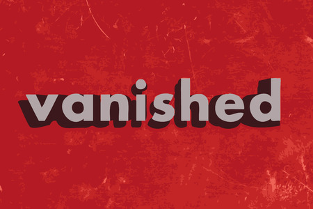 vanished: vanished vector word on red concrete wall