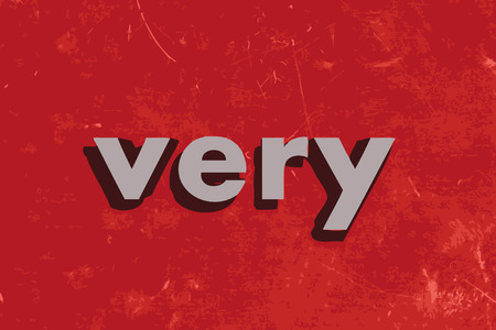 very: very vector word on red concrete wall