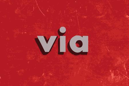 via: via vector word on red concrete wall