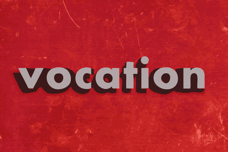 vocation: vocation vector word on red concrete wall Illustration