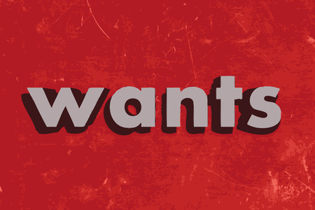 wants: wants vector word on red concrete wall Illustration