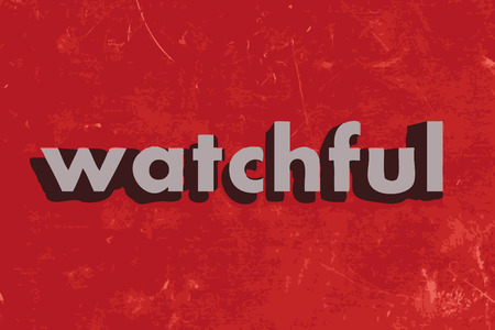 watchful vector word on red concrete wall Illustration