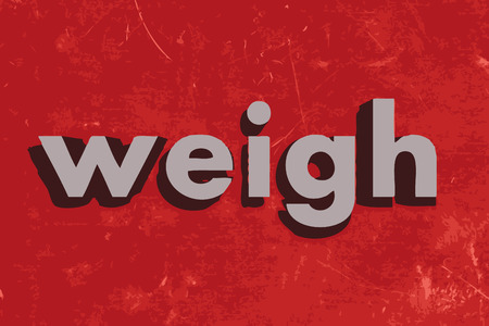 to weigh: weigh vector word on red concrete wall Illustration