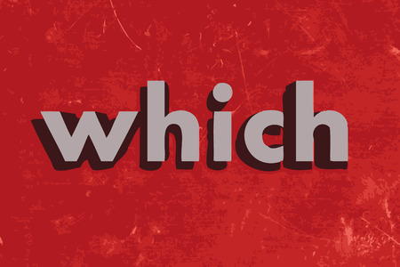 which: which vector word on red concrete wall