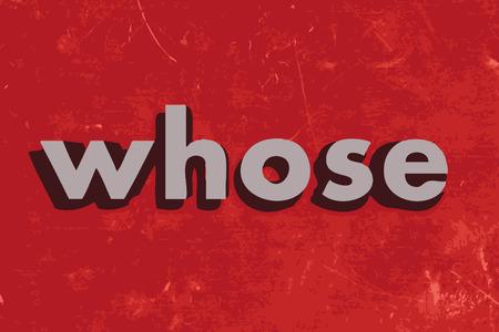 whose: il cui vettore parola sul muro di cemento rosso Vettoriali