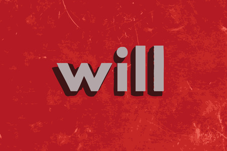 will: will vector word on red concrete wall Illustration