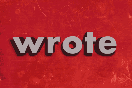 wrote: wrote vector word on red concrete wall Illustration