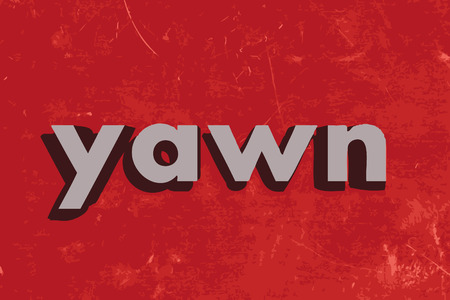 yawn: yawn vector word on red concrete wall