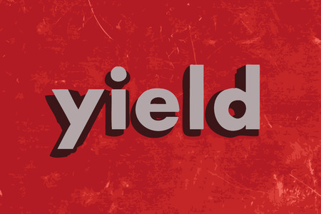 yield: yield vector word on red concrete wall