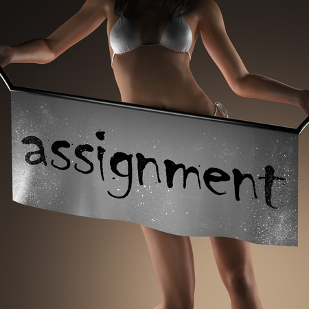 assignment: assignment word on banner and bikiny woman
