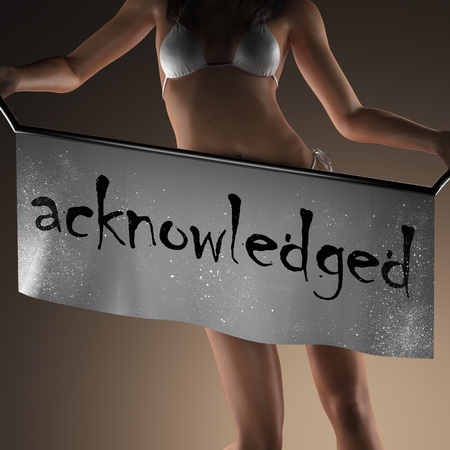 acknowledged: acknowledged word on banner and bikiny woman