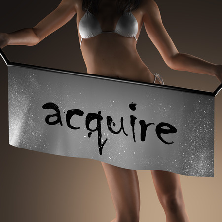 acquire: acquire word on banner and bikiny woman Stock Photo