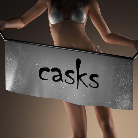 casks: casks word on banner and bikiny woman