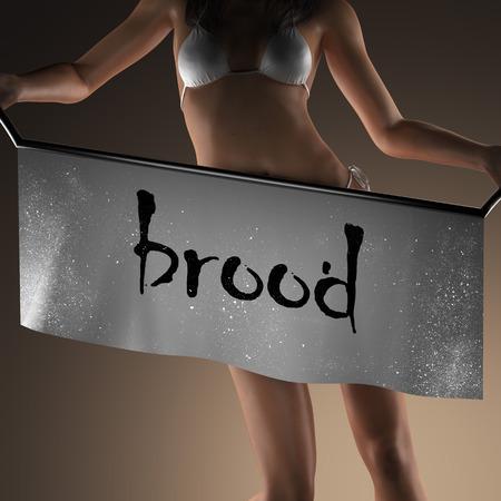 brood: brood word on banner and bikiny woman
