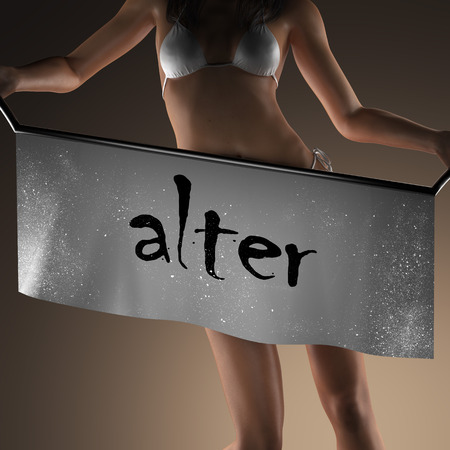 alter: alter word on banner and bikiny woman Stock Photo
