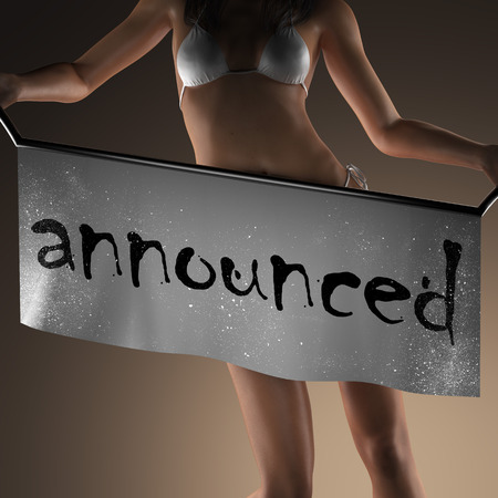 announced: announced word on banner and bikiny woman