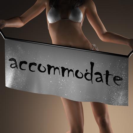 accommodate: accommodate word on banner and bikiny woman