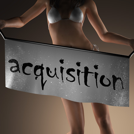 acquisition: acquisition word on banner and bikiny woman Stock Photo