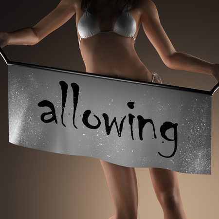 allowing: allowing word on banner and bikiny woman Stock Photo