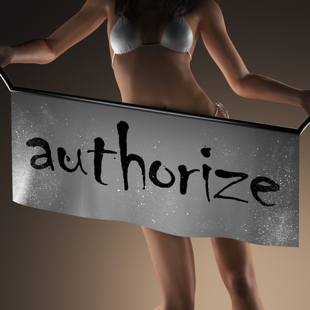 authorize: authorize word on banner and bikiny woman