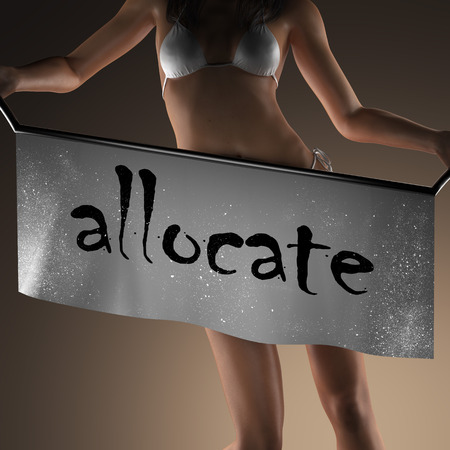 allocate: allocate word on banner and bikiny woman
