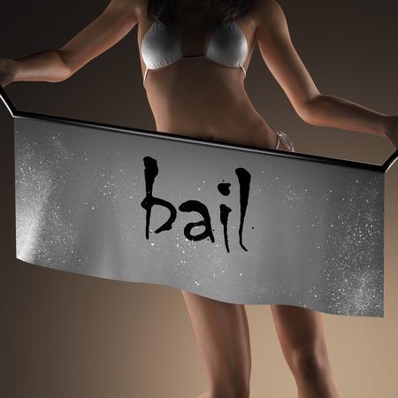 bail: bail word on banner and bikiny woman Stock Photo
