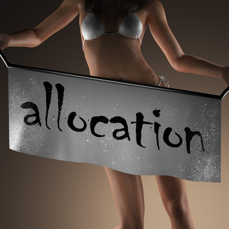 allocation: allocation word on banner and bikiny woman Stock Photo