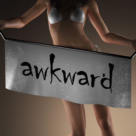 awkward: awkward word on banner and bikiny woman
