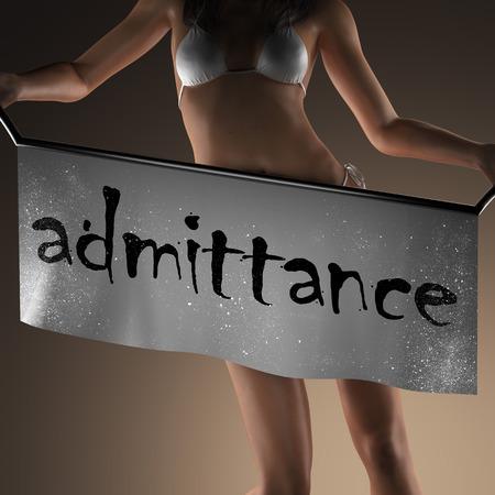 admittance: admittance word on banner and bikiny woman