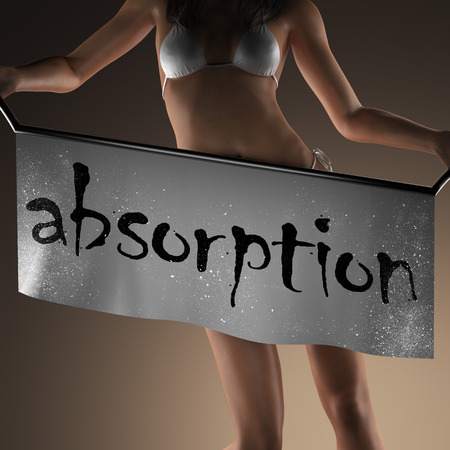 absorption: absorption word on banner and bikiny woman Stock Photo