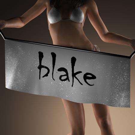 blake and white: blake word on banner and bikiny woman