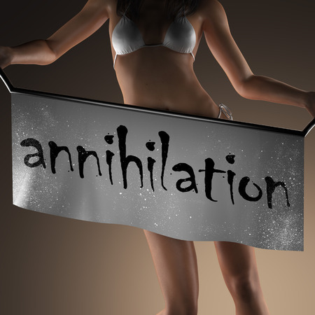 annihilation: annihilation word on banner and bikiny woman Stock Photo