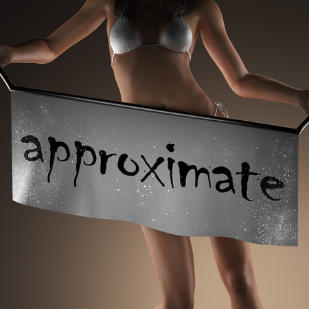 approximate: approximate word on banner and bikiny woman