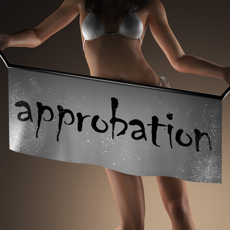 approbation: approbation word on banner and bikiny woman