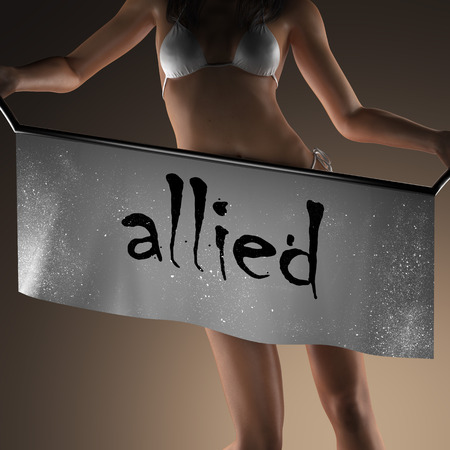 allied: allied word on banner and bikiny woman