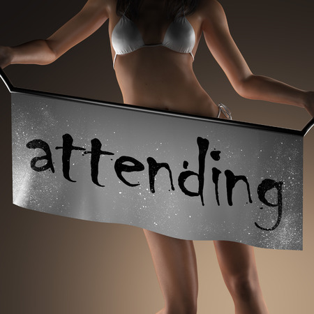 attending: attending word on banner and bikiny woman