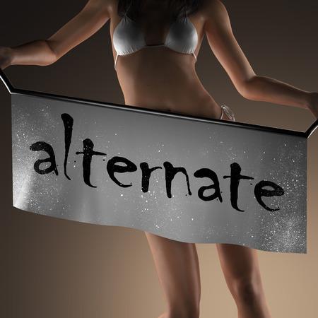 alternate: alternate word on banner and bikiny woman Stock Photo