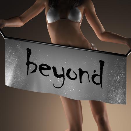 beyond: beyond word on banner and bikiny woman