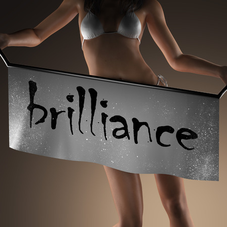 brilliance: brilliance word on banner and bikiny woman